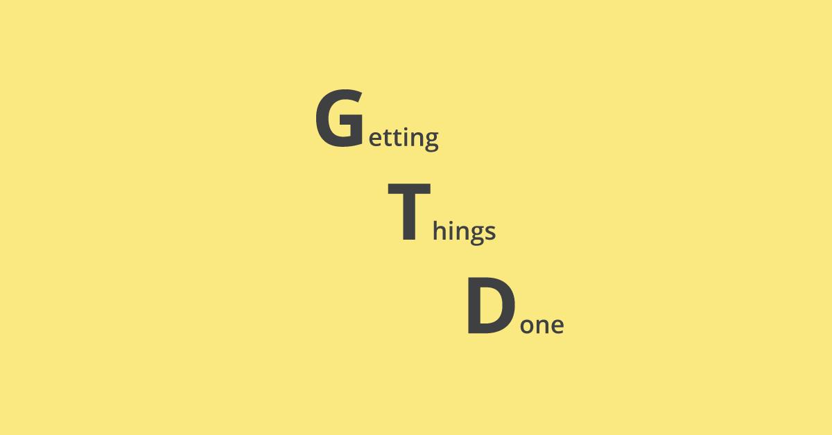 GTD - система тайм-менеджмента